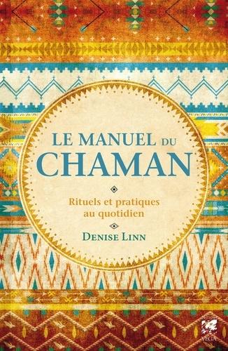 Le manuel du chaman - Format ePub - 9782858298389 - 12,99 €