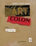 Denise Meynet et Michel Meynet - L'art colon.