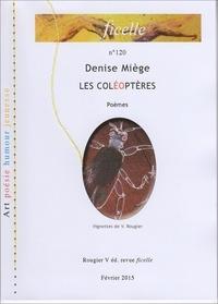 Denise Miège - Les coléoptères.