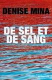 Denise Mina - De sel et de sang.