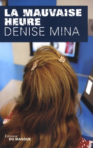 Denise Mina - La mauvaise heure.