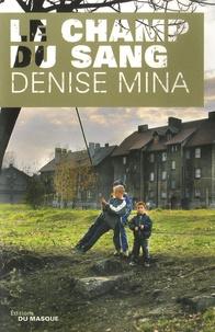 Denise Mina - Le champ du sang.