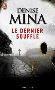 Denise Mina - Le dernier souffle.