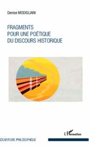 Denise Modigliani - Fragments pour une poétique du discours historique.