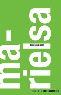 Denise Muths - Marielsa.