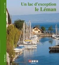 Denise Neveu - Un lac d'exception le Léman.