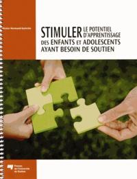 Denise Normand-Guérette - Stimuler le potentiel d'apprentissage des enfants et adolescents ayant besoin de soutien.