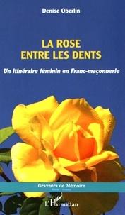 La rose entre les dents - Un itinéraire féminin en franc-maçonnerie.pdf