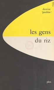 Denise Paulme - Les gens du riz : Kissi de Haute-Guinée française - Avec 30 illustrations hors texte, 11 croquis et 1 carte dans le texte.