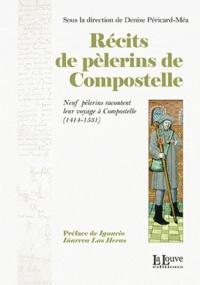 Denise Péricard-Méa - Récits de pèlerins de Compostelle.