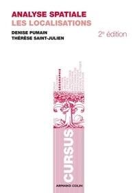 Denise Pumain et Thérèse Saint-Julien - Analyse spatiale - Les localisations.