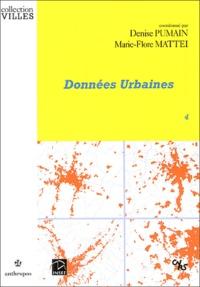 Denise Pumain et Marie-Flore Mattei - Données Urbaines - Tome 4.