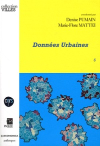 Denise Pumain et Marie-Flore Mattei - Données urbaines - Tome 6.
