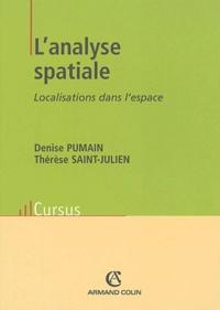 Denise Pumain et Thérèse Saint-Julien - L'analyse spatiale - Localisations dans l'espace.