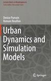 Denise Pumain et Romain Reuillon - Urban Dynamics and Simulation Models.