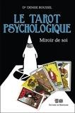 Denise Roussel - Le tarot psychologique - Miroir de soi.