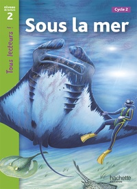 Denise Ryan - Sous la mer - Niveau 2, Cycle 2.