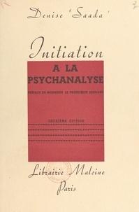 Denise Saada et Angelo Hesnard - Initiation à la psychanalyse.