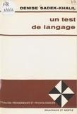 Denise Sadek-Khalil - Un Test de langage.