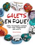 Denise Scicluna - Galets en folie !.