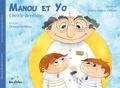 Denise Spillone et Marie-Pierre Olivier - Manou et Yo chez le dentiste.