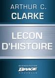 Denise Terrel et Arthur C. Clarke - Leçon d'Histoire.