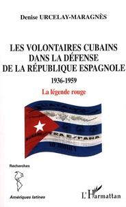 Les volontaires cubains dans la défense de la République espagnole 1936-1959 - La légende rouge.pdf