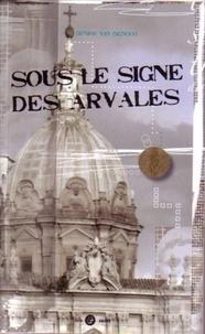 Denise Van Bignoot - Sous le signe des Arvales.
