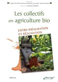 Les collectifs en agriculture bio - Entre idéalisation et réalisation.pdf
