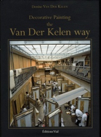 Denise Van Der Kelen - Decorative Painting the Van Der Kelen way.