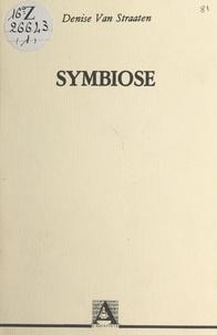 Denise Van Straaten - Symbiose.