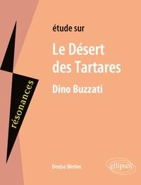 Denise Werlen - Etude sur Le Désert des Tartares, Dino Buzzati.