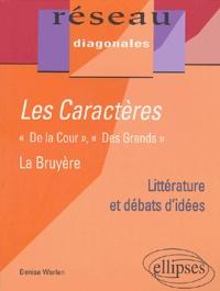 """Denise Werlen - Les caractères Jean de La Bruyère - """"De la cour"""", """"Des grands""""."""