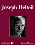 Denitza Bantcheva et  Collectif - Joseph Delteil.