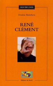Denitza Bantcheva - René Clément.