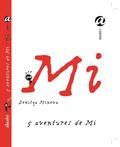 Denitza Mineva - 5 aventures de Mi.