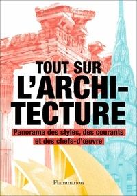 Denna Jones - Tout sur l'architecture - Panorama des styles, des courants et des chefs-d'oeuvre.