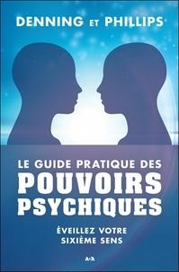 Lemememonde.fr Le guide pratique des pouvoirs psychiques - Eveillez votre sixième sens Image