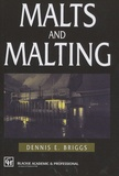 Dennis Briggs - Malts and Malting.