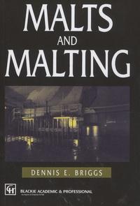 Dennis Briggs - Malts and Malting.