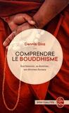 Dennis Gira - Comprendre le bouddhisme.
