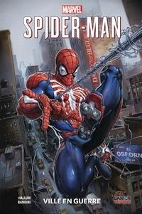Ebook pour le téléchargement de cp Marvel's Spider-Man  - City at war FB2 9782809478549 par Dennis Hallum