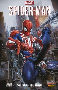 Dennis Hallum - Spider-Man (2019) T01 - Ville en guerre.