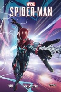 Dennis Hallum et Emilio Laiso - Spider-Man : Vélocité.