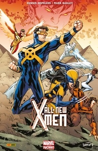 Dennis Hopeless et Mark Bagley - All-New X-Men (2016) T02 - Les guerres d'Apocalypse.