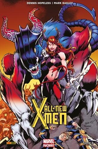 All-New X-Men T03. La fureur de l'enfer