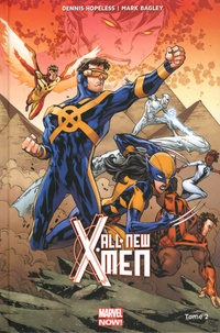 Dennis Hopeless et Mark Bagley - All-New X-Men Tome 2 : Les guerres d'apocalypse.