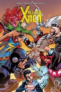 Dennis Hopeless et Mark Bagley - All-New X-Men Tome 4 : .