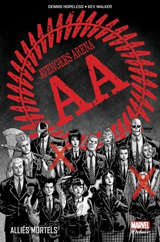 Dennis Hopeless et Kevin Walker - Avengers Arena Tome 1 : Alliés mortels.