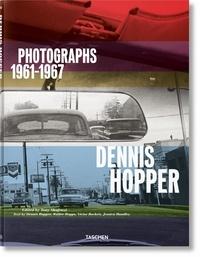 Dennis Hopper et Walter Hopps - Dennis Hopper - Photographs 1961-1967.